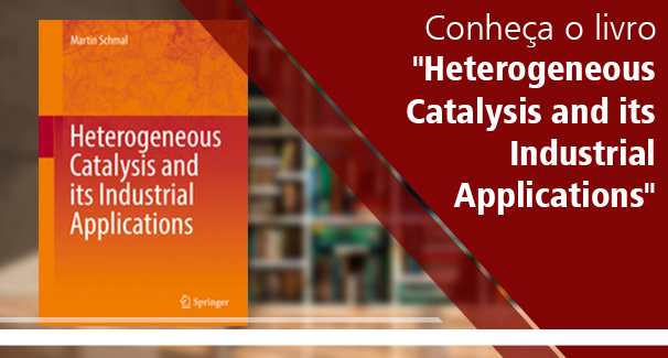 "Livro ""Heterogeneous Catalysis and its Industrial Applications"""